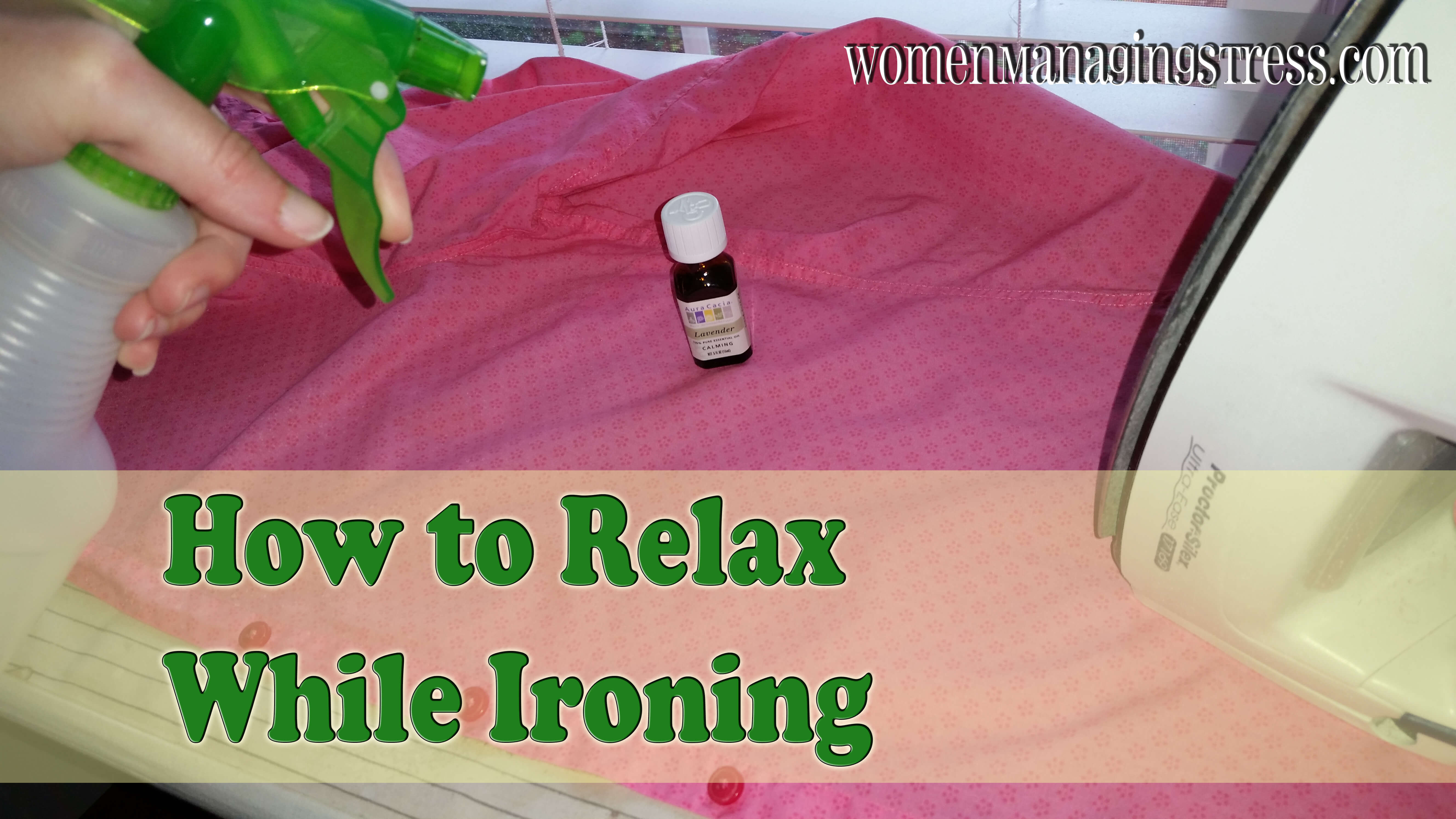 How to Relax While Ironing