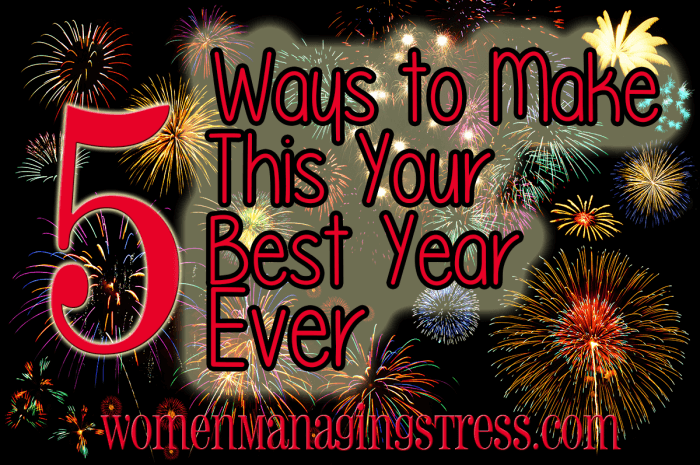 5 Ways to Make This Your Best Year Ever